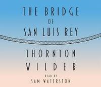 The Bridge of San Luis Rey in Tucson