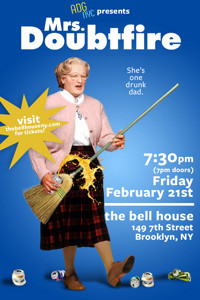 A Drinking Game NYC presents MRS. DOUBTFIRE in Off-Off-Broadway