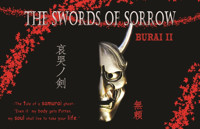 The Swords of Sorrow- Burai II in Broadway