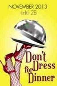 Don't Dress for Dinner in Arkansas