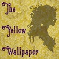 The Yellow Wallpaper - A Special One Night Only Workshop Production in Austin