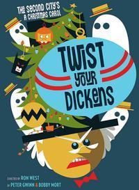 The Second City's A Christmas Carol: Twist Your Dickens in Portland