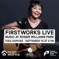 FirstWorks Live?Thea Hopkins in Rhode Island