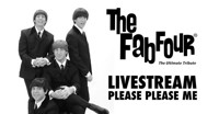 The Fab Four: Please Please Me Live Stream in Los Angeles
