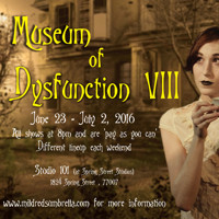 Museum of Dysfunction VIII: A Showcase of New Short Plays in Houston