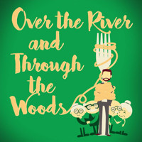 Over the River and Through the Woods by Joe DiPietro in Chicago