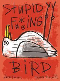 Stupid F**king Bird in Portland