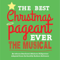 The Best Christmas Pageant Ever The Musical in Broadway