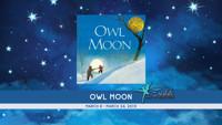 OWL MOON in Broadway