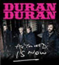 Duran Duran - All You Need is Now Tour in Australia - Melbourne