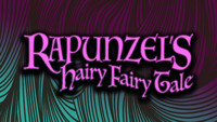 Rapunzel's Hairy Fairy Tale - On Stage in Cincinnati