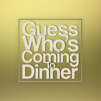 Guess Who's Coming to Dinner in San Francisco