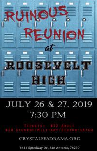Ruinous Reunion at Roosevelt High in San Antonio