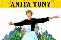 ANITA TONY's A Few of My Favorite Things in Broadway