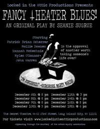 Fancy Theater Blues! in Off-Off-Broadway