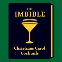 The Imbible: Christmas Carol Cocktails in Connecticut