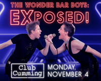 Billy Anderson & John C. Hume in The Wonder Bar Boys: EXposed in Cabaret