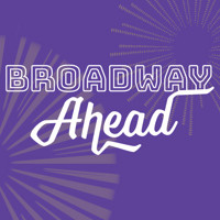 Broadway Ahead in Philadelphia
