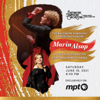 The Baltimore Symphony Orchestra Honors Marin Alsop: A Live-Streamed Gala Celebration with Ren?e Fleming in Baltimore