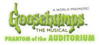 Goosebumps the Musical: Phantom of the Auditorium in Broadway