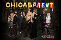 ChicabaRENT - A Chi-Town, Cabaret, Rent Roaring Review in Los Angeles