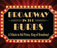 Broadway in the Burbs in Dallas