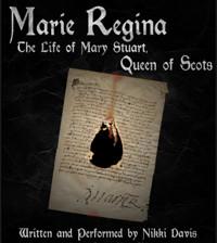 Marie Regina - The Life of Mary Stuart, Queen of Scots in COLUMBUS