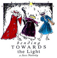 Kindred Spirits and Chelsea Opera present Bending Towards the Light . . . A Jazz Nativity in Other New York Stages