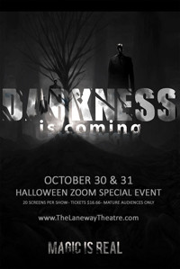 Darkness is Coming - A Halloween Event (on Zoom) in Australia - Melbourne