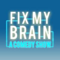 Fix My Brain in Broadway