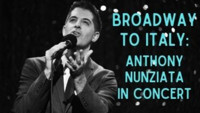 Broadway to Italy: Anthony Nunziata in Concert in New Jersey