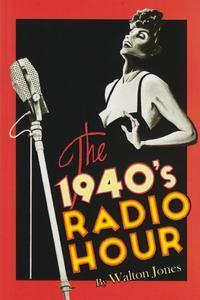 The 1940's Radio Hour in Long Island
