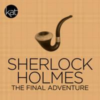 Sherlock: The Final Adventure in Broadway