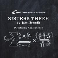 Sisters Three in Broadway