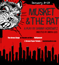 Musket and the Rat  in Los Angeles