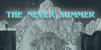 THE NEVER SUMMER in Broadway