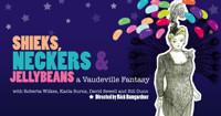 Sheiks, Neckers & Jellybeans - A Vaudeville Fantasy in Wichita