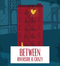 Between Riverside and Crazy in Broadway