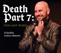 Death Part 7: The Last Word in Broadway
