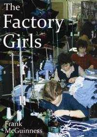 The Factory Girls in Ireland