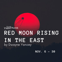 Red Moon Rising in the East by Dwayne Yancey in Central Virginia