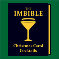 The Imbible: Christmas Carol Cocktails in Other New York Stages