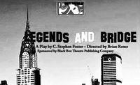 Legends and Bridge in Broadway