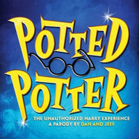 Potted Potter: The Unauthorized Harry Experience in Phoenix