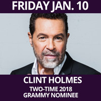 Clint Holmes - Las Vegas legend recently honored as a two-time 2018 GRAMMY nominee. Accompanied by musical director Christian Tamburr and Trio The Purple Room (Inside Club Trinidad Resort) in Off-Off-Broadway
