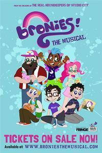BRONIES: THE MUSICAL in Broadway
