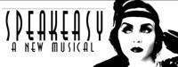 Speakeasy-A New Musical in San Antonio