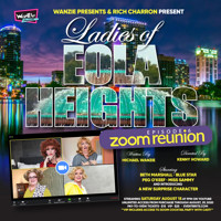 Ladies of Eola Heights- Zoom Reunion in Orlando