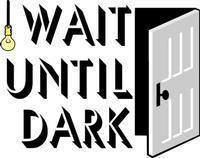 Wait Until Dark in Vermont