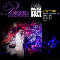 Cristina Morrison - 7TH Nublu JAZZ FEST New York in Rockland / Westchester